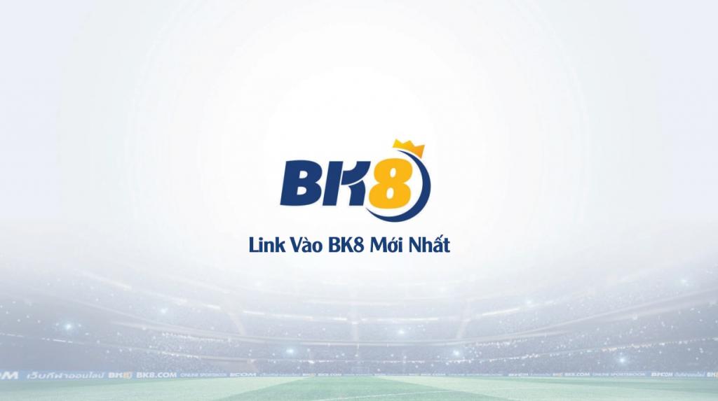 link vào bk8